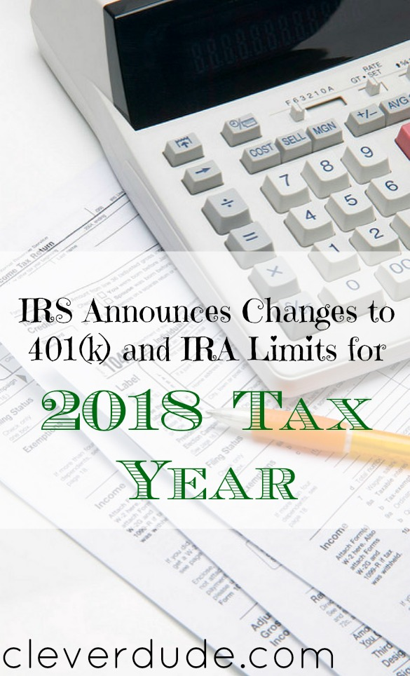IRS 2018, IRS 2018 announcement, IRA 2018 limits