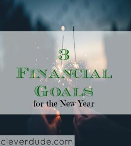 financial goals, 2018 goals, goals