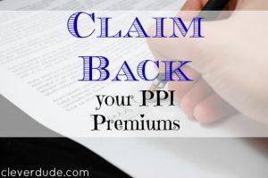 PPI, claiming back PPI. PPI premiums