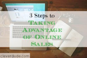 how to take advantage of online sales, online sales tips, advantage of online sales