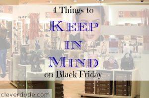 Black Friday, Black Friday tips, Black Friday advice