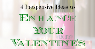 valentines day tips, valentines day ideas, valentines day affordable ideas