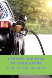 4 Things You Need To Know About Prepaying For Gas