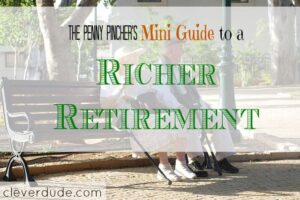 richer retirement, easy retirement, retirement plans
