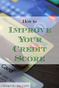 credit score tips, credit score advice, improving your credit score