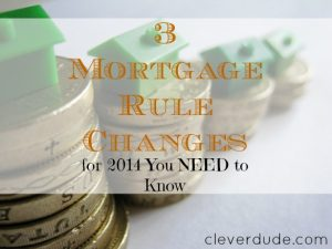 mortgage rules, mortgage tips, mortgage advice