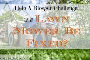 lawn mower challenge, save money on a lawn mower, lawn mower