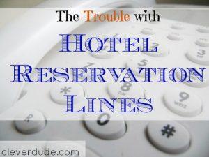 hotel reservation, hotel reservation lines, hotels