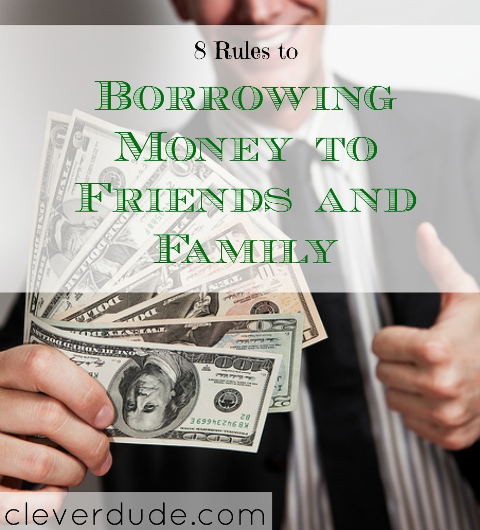 borrowing money tips, borrowing money rules, lending money to friends and family