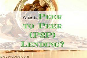 peer to peer lending, borrowing money, loaning money advice