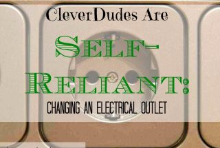 electrical outlet, changing an outlet, self-reliant