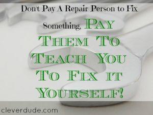 repairing skills, teaching to repair, repairing