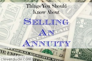 selling an annuity, annuity, selling tips