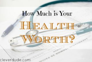 health worth, taking care of your health, health advice