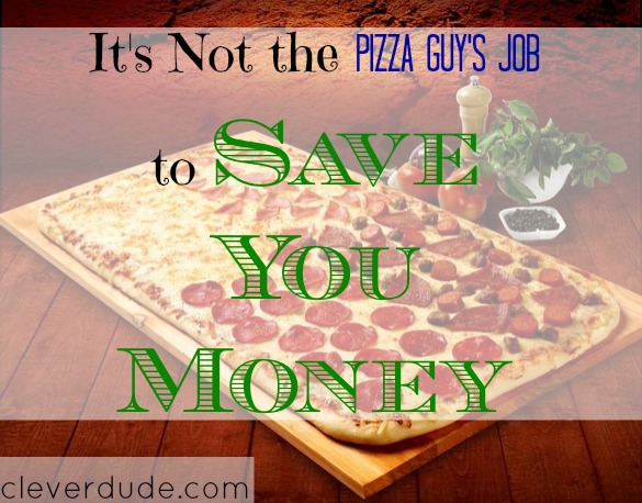 saving money on pizza, pizza order, pizza customer service