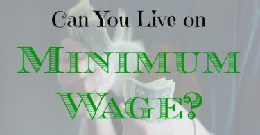 minimum wage tips, living on minimum wage, how to live on minimum wage