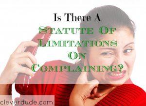 complaining, limits of complaining, complaints