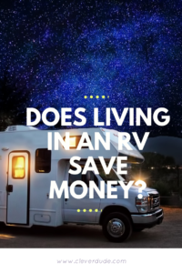 Does Living in an RV Save Money