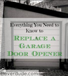 replacing a garage door, fixing a garage door, how to replace a garage door