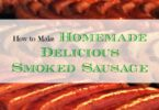 Homemade Delicious Smoked Sausage