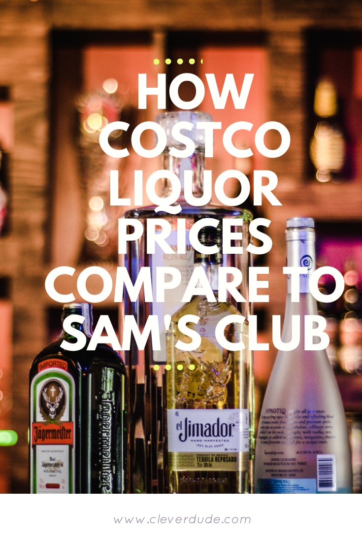 How the Costco Liquor prices compare to Sam's Club