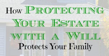 estate tips, protecting your family, writing a will