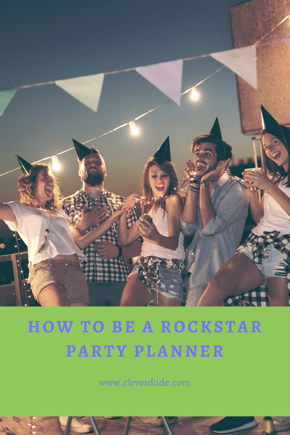 How To Be A Rockstar Party Planner