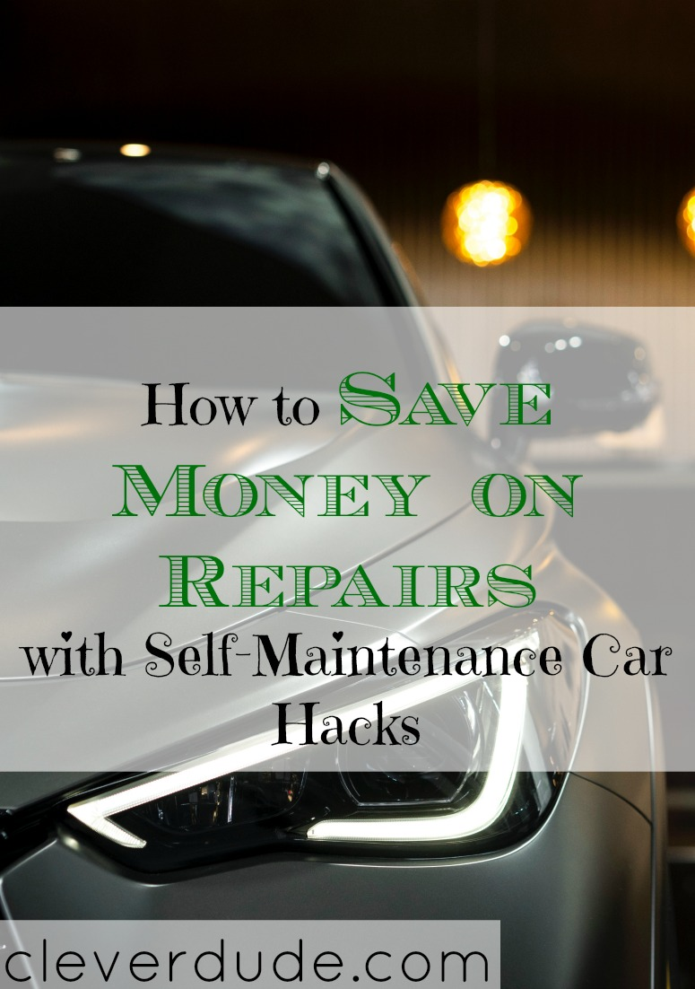 car repair tips, car self-maintenance, car repair hacks