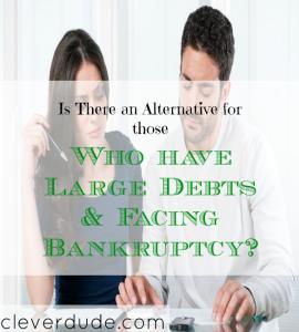 bankruptcy tips, large debt tips, alternative for those with large debts