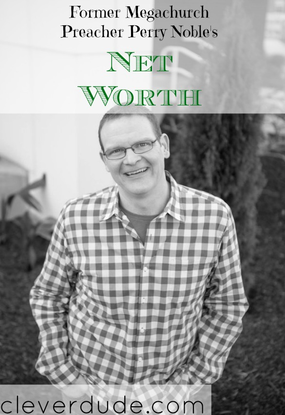 celebrity net worth, net worth series, Perry Noble net worth