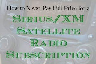 Sirius/XM satellite radio subscription, radio subscription, getting a good deal on a subscriptio