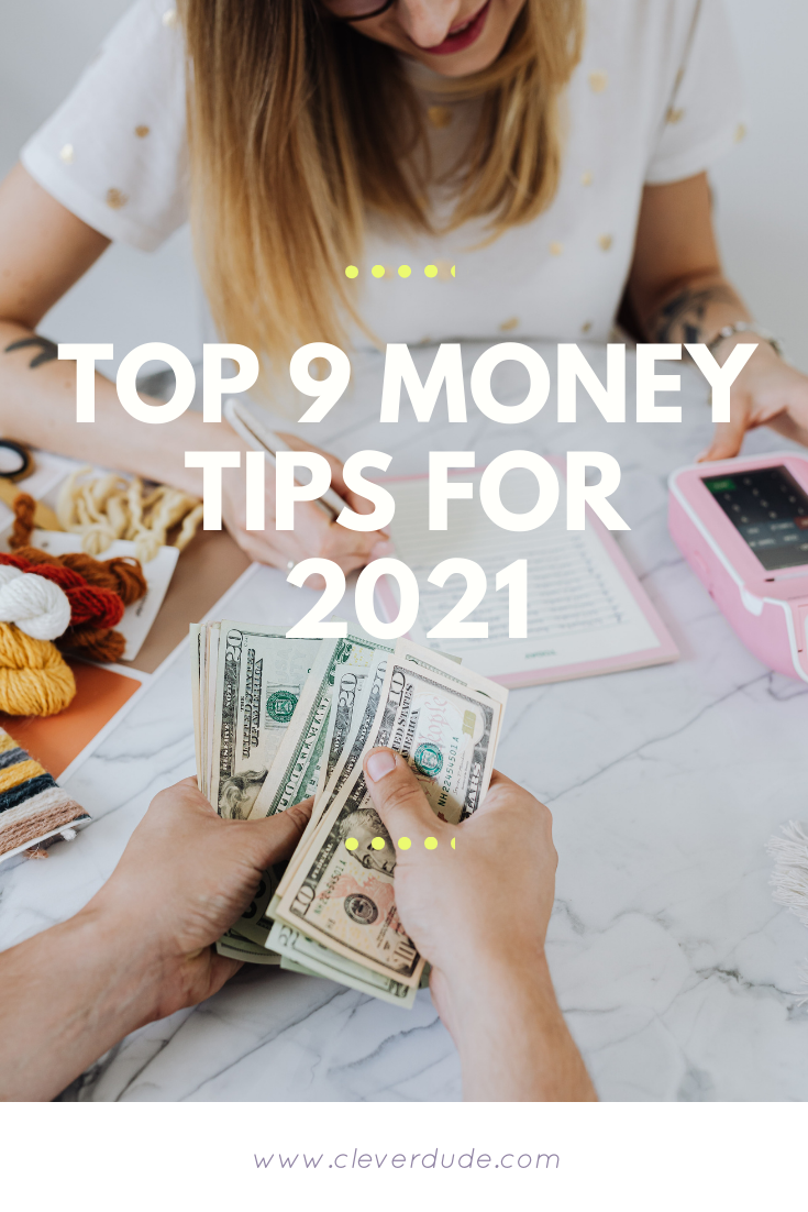 Top 9 Money Tips for 2021
