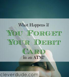 debit card tips, forgetting your debit card, debit card advice