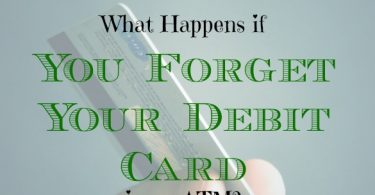 debit card tips, forgetting your debit card, debit card advice