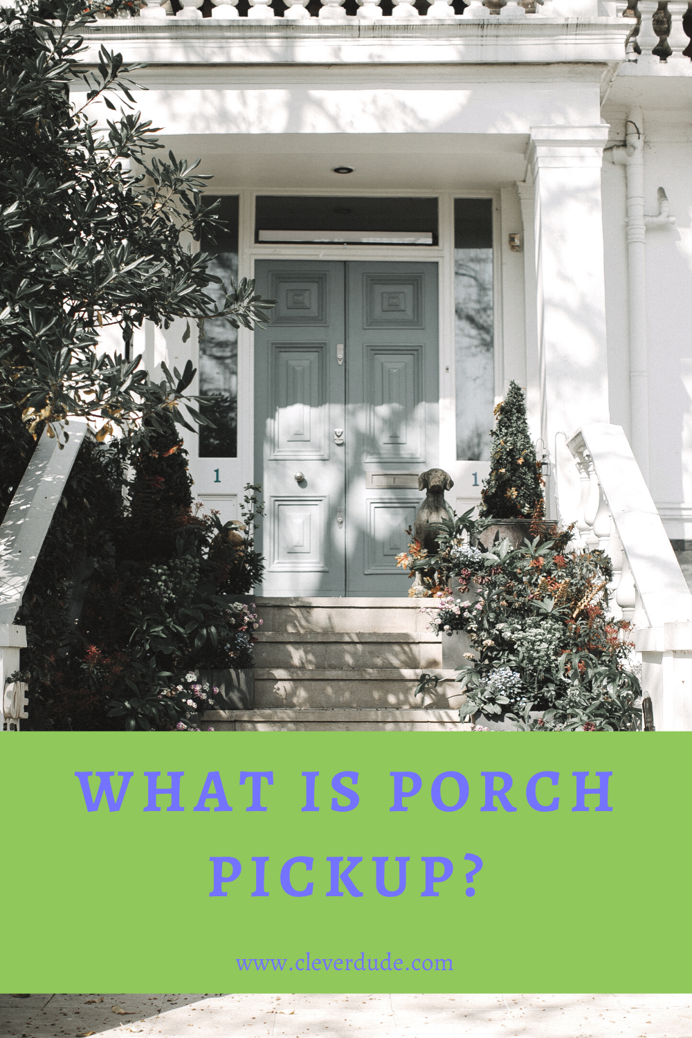 What is Porch Pickup