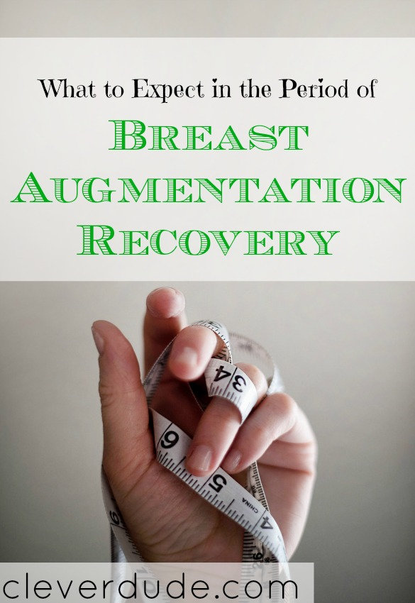 breast augmentation tips, cosmetic surgery recovery, recovering from breast augmentation