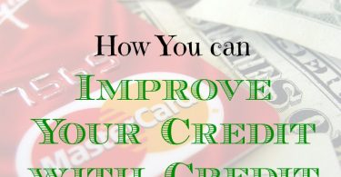improving your credit, credit tips, credit score tips
