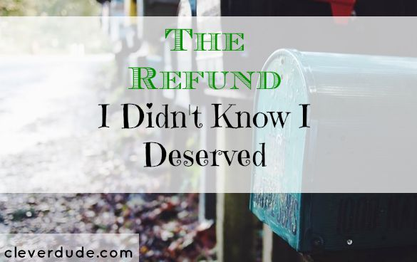 refund, surprise money, extra money