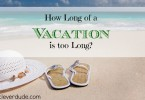 vacation, vacation ideas, vacation tips