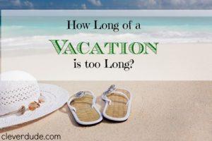 vacation, vacation ideas, vacation tips