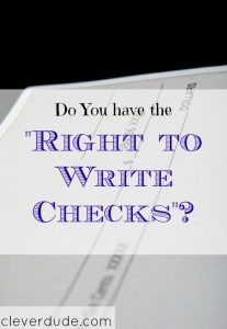 writing checks, perks of writing checks, downside of writing checks
