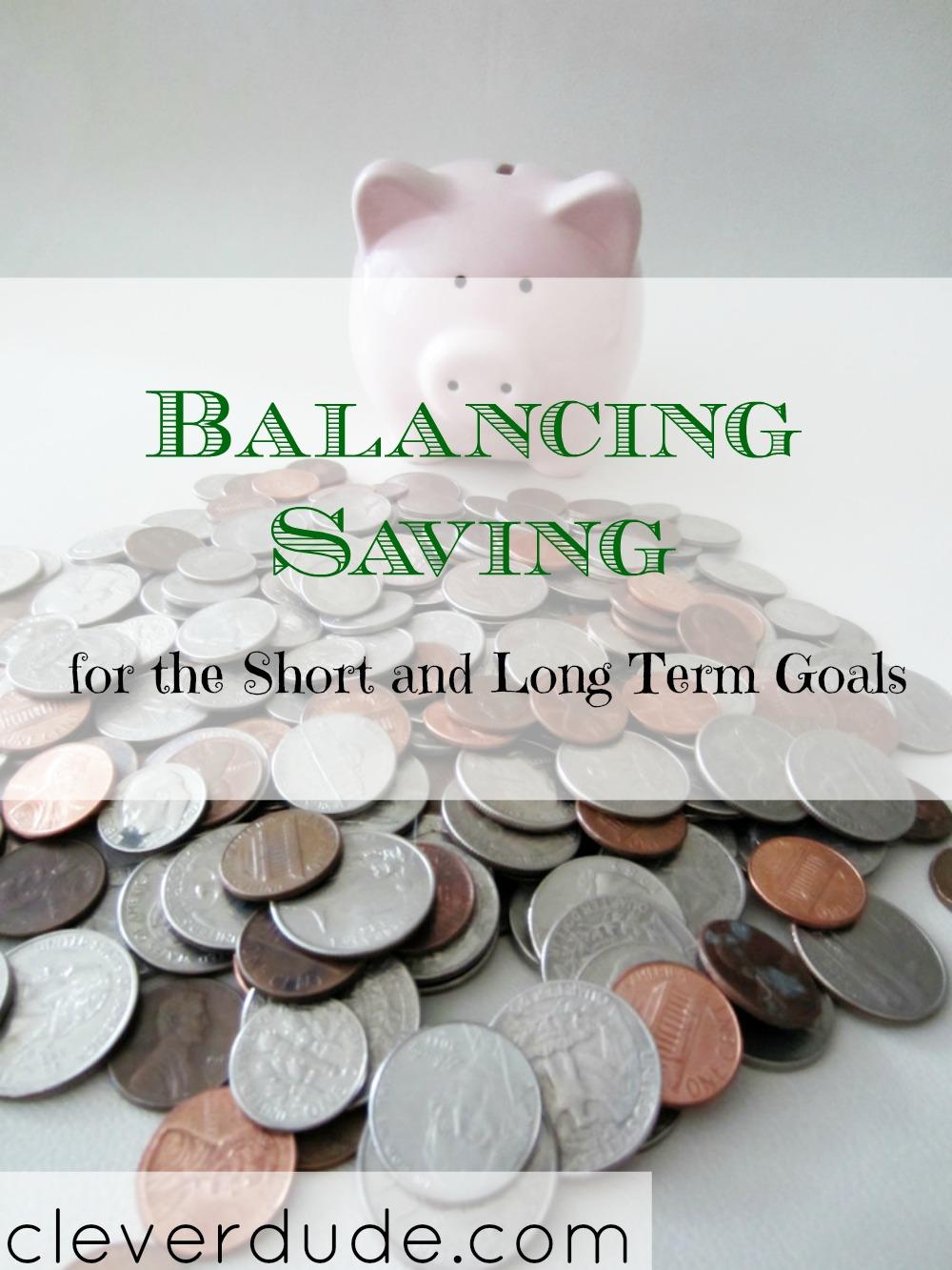 types of saving, short term savings goals, long term savings goals