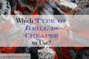 grilling tips, cheaper grill items, cheaper grilling