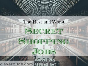 mystery shopping tips, mystery shopping advice, best and worst secret shopping