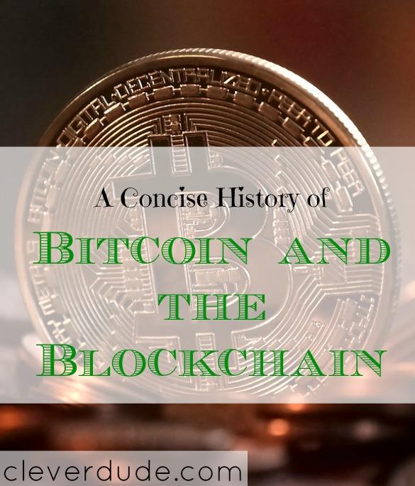 history of bitcoin, history of the blockchain, bitcoin