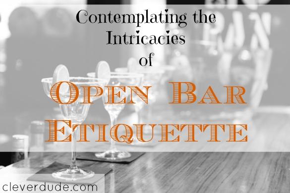 bar etiquette, open bar, bar etiquette