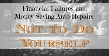 financial failures, DIY auto repair, saving money