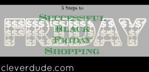 black friday shopping tips, black friday shopping success, black friday shopping advice