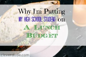 lunch budget, school lunch, teens and budgeting