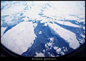 broken glaciers